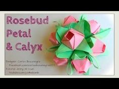 ▶ Origami Rose - How to Fold Rosebud Petal & Calyx - Origami Flower Bouquet by amalia