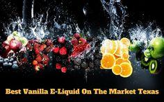 Best Vanilla E-Liquid On The Market Texas.  #vape #Vapenation #vapefam