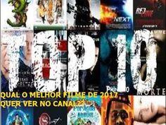 QUAL O MELHOR FILME DE 2017 ,  QUER VER NO CANAL ?