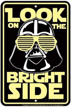 Bright Side Tin Sign