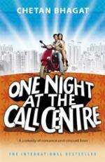 One Night At The Call Centre - Chetan Bhagat