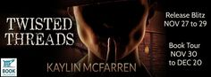 Teatime and Books: Twisted Threads by Kaylin McFarren #Romantic #Susp...
