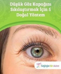 Düşük Göz Kapağı Tedavisi İçin 5 Doğal Yöntem 5 Natural Methods to Tighten Low Eyelid Neglecting your skin care or consuming excessive amounts of harmful substances will cause your skin to deteriorate and sag at an early age. This causes eyelids to sag Beauty Care, Diy Beauty, Beauty Hacks, Belleza Diy, All Natural Skin Care, Home Treatment, Healthy Skin Care, Homemade Skin Care, Skin Treatments