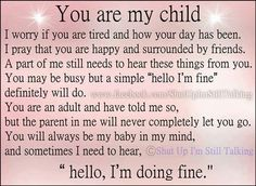 love my kids quotes and sayings Son Quotes, Daughter Quotes, Mother Quotes, Quotes For Kids, Family Quotes, Life Quotes, Parent Quotes, College Quotes, Son Sayings