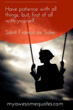 Saint Francis de Sales Quote About Patience