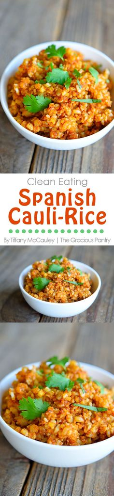 Clean Eating Recipes | Spanish Rice Recipe | Mexican Rice Recipe | Cauliflower Rice Recipe | Healthy Recipes ~ http://www.thegraciouspantry.com