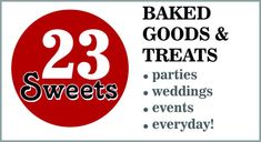 cupcakes, cupcake towers, fudge, biscotti, candies, almond brittle, cakes, weddings, parties, events at 23sweets.com