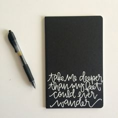 Take Me Deeper Than My Feet Could Ever Wander Lined Black Hand-lettered Journal.  ------  About Our Journals: +48 lined pages+ +Recycled…