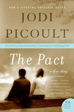 """The Pact"" -Jodi Picoult the basis for the lifetime original movie. The story of Emily Gold & Chris Harte. Very good book!"