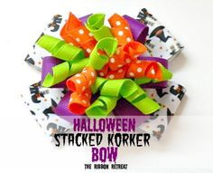 Halloween Stacked Korker Bow - The Ribbon Retreat Blog