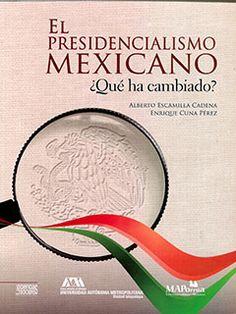El presidencialismo mexicano es un tema complejo que ha sido ampliamente abordado desde hace algún tiempo por las ciencias políticas y sociales, así como por las ciencias jurídicas. $290.00