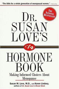 Dr. Susan Love's Hormone Book : Making Informed Choices About Menopause by Susan M. Love, http://www.amazon.com/dp/081296392X/ref=cm_sw_r_pi_dp_MUeWrb0J6Q30A