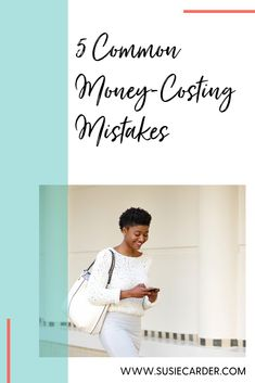 With the right money habits, you don't have to worry about having enough money in the bank. Let's go over 5 common money-costing mistakes.