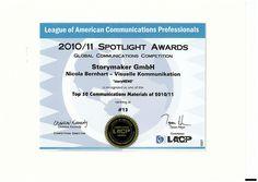 Ein Highlight 2010/11 - unser eigener Newsletter positionierte sich gegen globale Konzerne: storyNEWS wurde bei den LACP-Awards in den USA zum 13. besten Kommunikationsmaterial des Jahres gewählt.