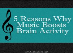 5 Reasons Why Music Boosts Brain Activity in Alzheimer's Patients