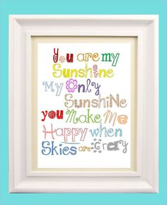 You are my sunshine print 8x10 print great for by LittlePergola, $15.00