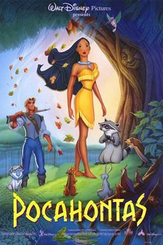 Pocahontas 1995...History comes to life in Disney's animated tale about love and adventure in the New World. Pocahontas, an American Indian woman, is supposed to marry the village's best warrior, but she yearns for something more -- and soon meets Capt. John Smith...kids
