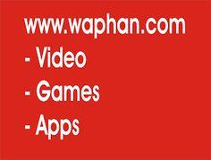 www.waphan.com | Download Video, Mp3 | Games | Apps | Waphan.com
