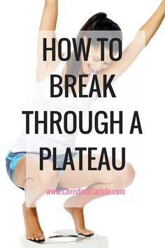 Plateaus are frustrating… disappointing…. infuriating. Especially when you're busting your butt eating clean and exercising. When you're doing everything right, why is the scale showing you a number that's so wrong?