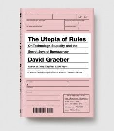 The Utopia of Rules by David Graeber, 2015