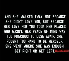 """""""Her love for you took her places where God wasn't."""" #ouch"""