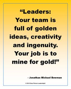 A good leader knows her team is GOLDEN! #PersonalLeadership #Women