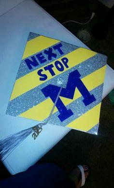 "University of Michigan Bound Graduation Cap ""Next Stop"""