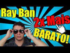 Ray Ban - Como Importar Pela Metade do Preço Que Você Paga Hoje!