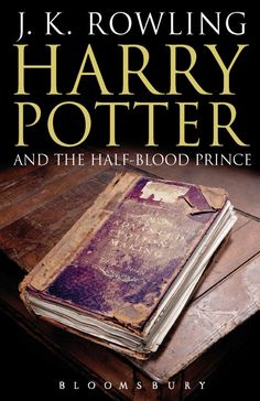 Pin for Later: See 100+ Magical Harry Potter Book Covers From Around the World Harry Potter and the Half-Blood Prince, UK Adult