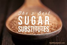 Learn about 3 Diabetic Friendly Sugar Substitutes that taste great and swap out easily for plain old sugar in everything from quick breads, to puddings, to coffee