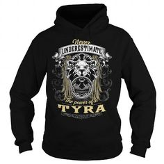 TYRA TYRAYEAR TYRABIRTHDAY TYRAHOODIE TYRANAME TYRAHOODIES  TSHIRT FOR YOU