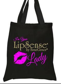 Check out this item in my Etsy shop https://www.etsy.com/listing/483901130/lipsense-im-your-lipsense-lady-tote-bag