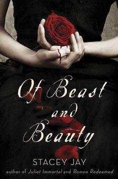 New Beauty & the Beast retelling, July 2013.