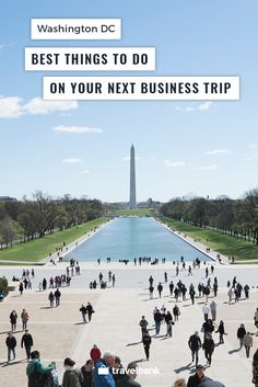 The 5 Best Things to Do on Your Next Business Trip to Washington DC according to TripScout Founder and Travel Blogger, Go Konrad #WashingtonDC #business #travelguide