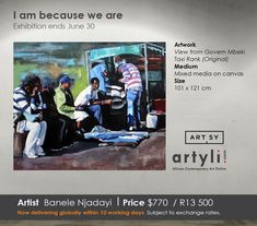 'My work reflects on themes around urban living and identity. My paintings often portray portraits of people captured unsuspectingly as they continue their daily routines.' Banele Njaday   Bold colour combinations and contrasting painting techniques are employed by Banele Njadayi in this artwork to differentiate animate from inanimate objects. Njadayi's works are more than just trifling pictures. Contemporary African Art, Daily Routines, Colour Combinations, Mixed Media Canvas, Taxi, Painting Techniques, Bold Colors, Online Art, Canvas Size