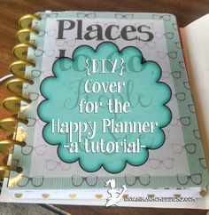 {DIY} Planner Cover for the Happy Planner- A Tutorial