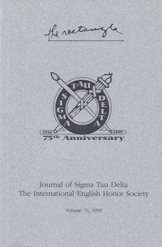 The Sigma Tau Delta Rectangle 75th Anniversary Issue - 1999