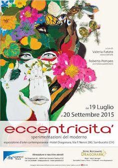 """A Sambuceto la mostra d'arte contemporanea """"Eccentricità: sperimentazioni del moderno"""" dal 19 luglio al 20 settembre 2015"""