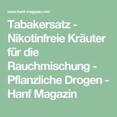 Tabakersatz - Nikotinfreie Kräuter für die Rauchmischung - Pflanzliche Drogen - Hanf Magazin