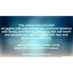 This season has included struggles with self-confidence, relational tensions with family, and friends, struggles with self worth and acceptance, and struggles with fear and personal inadequacy. .... and has given me a greater clarity about who I am and what I'm about.  Would I trade it? Not today  #leadfromwithin #personaldevelopment #selfworth #selfhelp #myreailty #hope #selfconfidence #struggle #inadequacy #character #characterdeveloent #trevordrinen  www.soulremedies.net…