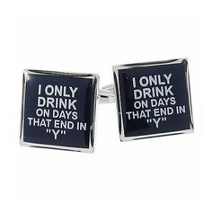 I only #drink on days that end in y alcohol #liquor #cufflinks office gift,  View more on the LINK: 	http://www.zeppy.io/product/gb/2/271886100252/
