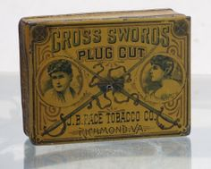 VINTAGE CROSS SWORDS CUT PLUG TOBACCO TIN - 3 3/4 INCHES TALL - V. G. CONDITION