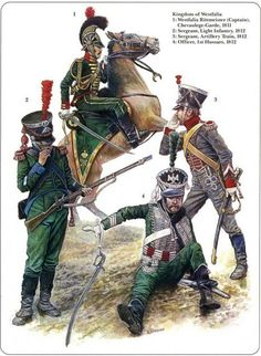 Napoleon German Allies. Westfalia and Kleve-Berg 1812 1-Captain chevau-garde 1811 2-Sergeant light infantry  3-Sergeant Artillery Train 4-Officer 1st Hussars