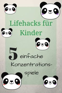 Lifehacks für Kinder: 5 einfache Konzetrationsspiele - ideas4parents
