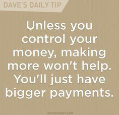 Debt and income are two huge factors with money. You need to be on the right side of both to win. ~Dave Ramsey