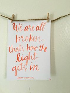 Watercolor - Hand Lettered - Brush Lettering - Modern Calligraphy - Quote - Ernest Hemingway - Gift Idea - For The Home Modern Calligraphy Quotes, Hand Lettering Quotes, Calligraphy Letters, Typography Quotes, Brush Lettering, Bible Quotes, Me Quotes, Quotes To Live By, Qoutes