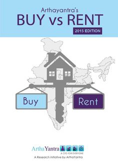Buy vs rent 2015 in India | Real Estate Guide 2015 India