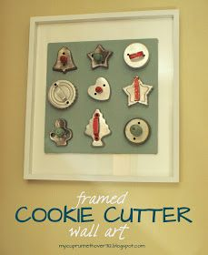 Antique Vintage Decor Have extra cookie cutters? Hang them on a frame for display! Cute way to use grandma's cookie cutters!