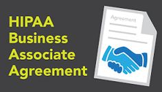 What are HIPAA Business Associate Agreements? A HIPAA Business Associate agreement is an instrument that safeguards and secures patient healthcare information, apart from serving several other important purposes.    https://mentorhealthdotcom.wordpress.com/2015/07/15/what-are-hipaa-business-associate-agreements/