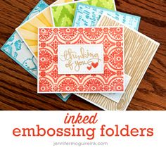 Love this! Inked embossing folders technique by Jennifer McGuire